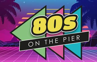 80s On The Pier