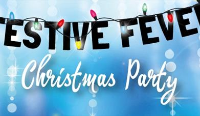 Festive Fever Christmas Parties
