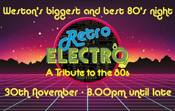 Retro Electro - The Biggest 80's Party!